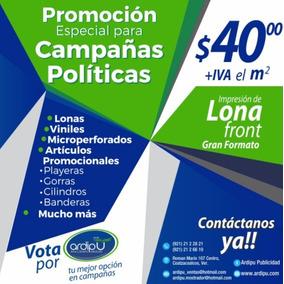 88628a2418ced Lona Front Impresa Para Campañas Publicitarias Y Políticas