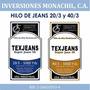 Hilo Coser Jeans 40/3 20/3 Uniformes Pantalones Texjeans