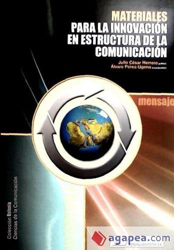 materiales para la innovación en estructura de la comunicaci