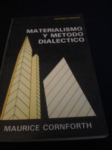 materialismo y método dialéctico - maurice cornforth