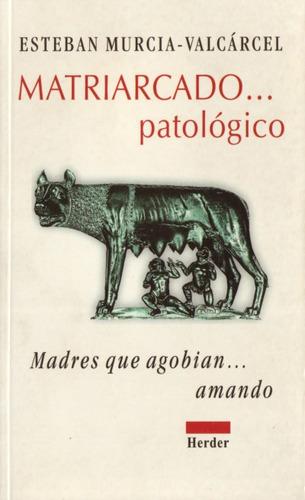 matriarcado patológico(libro )