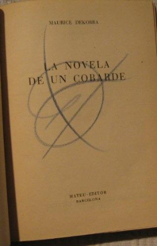 maurice dekobra - la novela de un cobarde