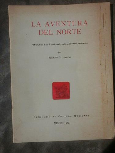 mauricio magdaleno la aventura del norte 1963