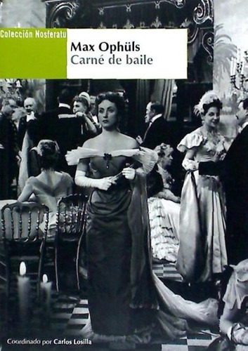 max ophuls : carné de baile(libro cine)