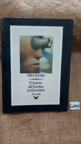 max scheler - el puesto del hombre en el cosmos