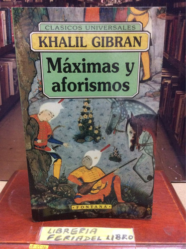 máximas y aforismos - khalil gibrán