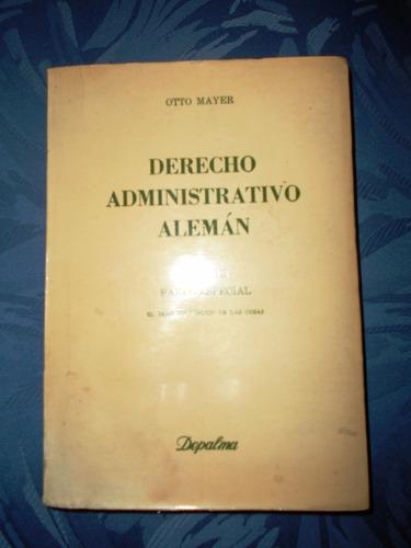 mayer,otto - derecho administrativo alemán - tomo 3