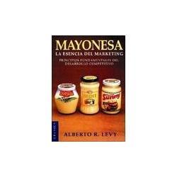 mayonesa - la esencia del marketing - levy marketing