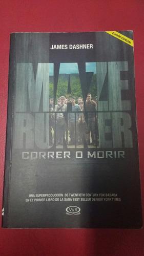 maze runner correr o morir james dashner