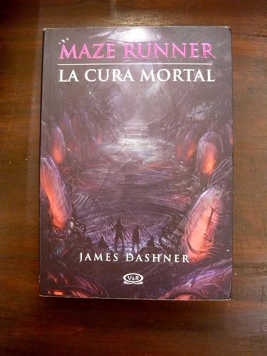 maze runner - la cura mortal, james dashner, ed. v & r