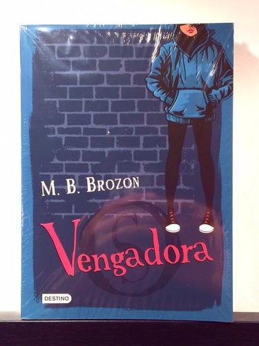 m.b. brozon  vengadora  libro nuevo y original