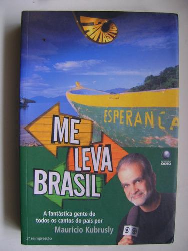 me leva brasil mauricio kubrusly