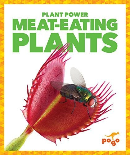 meat-eating plants : mari c schuh