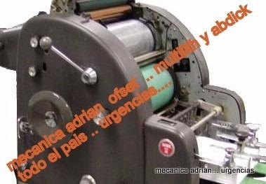 mecanico offset  urgencias imprentas - vamos  a todo el pais