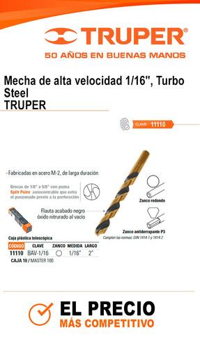 mechas alta velocidad 1/16 turbo steel truper cd.11110