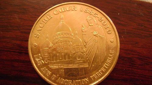 medalla 31 moneda coleccion sacre coeur 1885- 2010montmartre