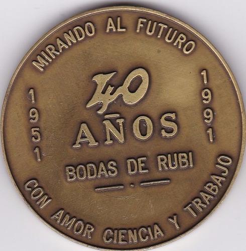 medalla 40 años centro educativo la moderna 1951 - 1991