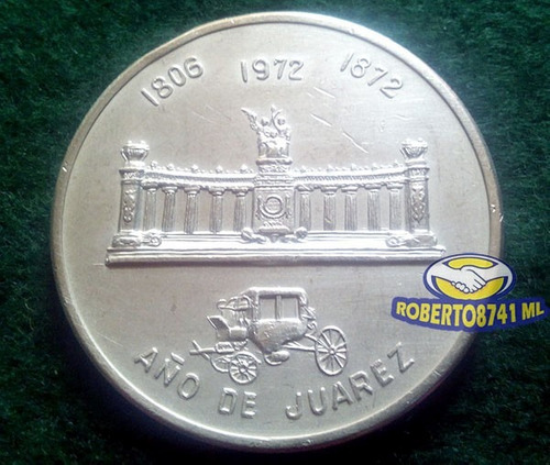 medalla de plata 100 aniversario fallecimiento benito juarez
