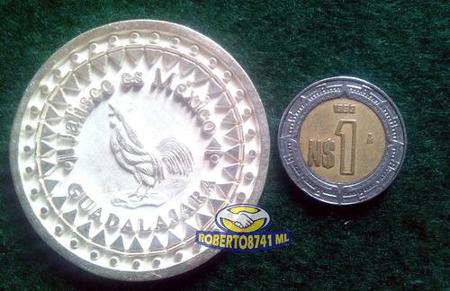 medalla de plata  jalisco es mexico   guadalajara  muy rara.