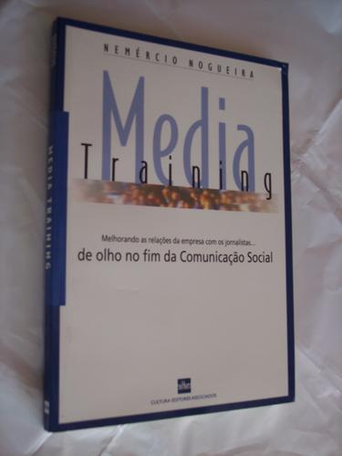 media training, nemércio nogueira
