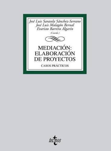mediación: elaboración de proyectos(libro otras publicacione