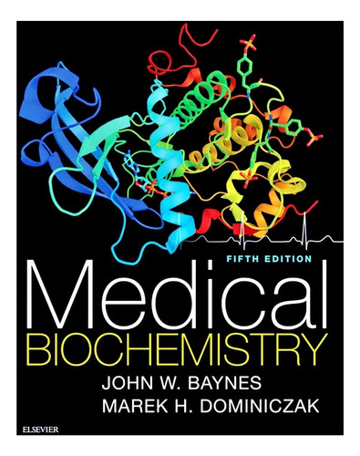 medical biochemistry baynes 5th edition 2018