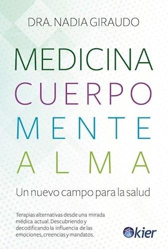 medicina cuerpo mente alma - nadia giraudo - libro kier