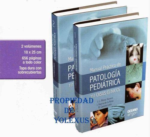 medicina patología pediátrica 111 casos clínicos pérez naver