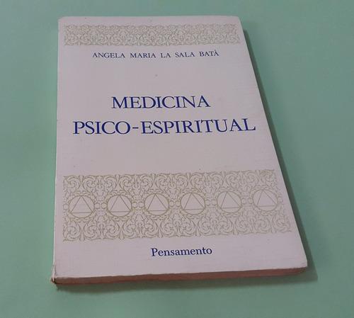 medicina psico-espiritual - angela maria