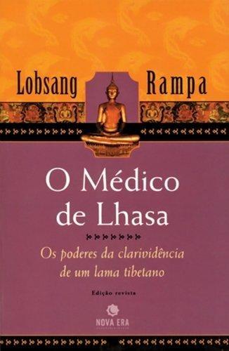 medico de lhasa o edicao revista  de rampa lobsang