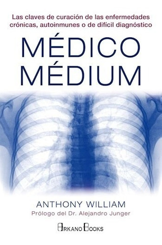 medico medium, anthony williams, arkano books