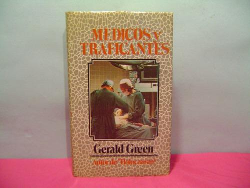 medicos y traficantes / gerald green