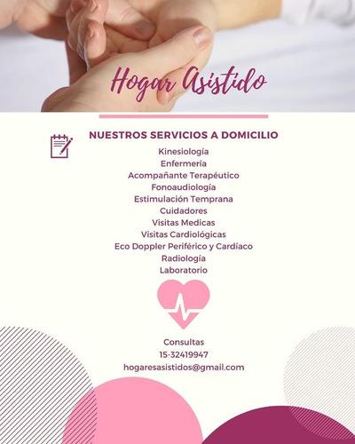 médicos,enfermeria,kinesiologia y cuidadores a domicilio !!!