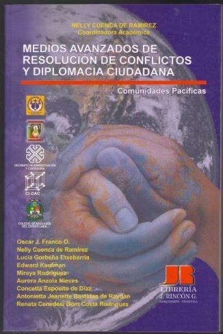 medios avanzados de resolución de conflictos y diplomacia