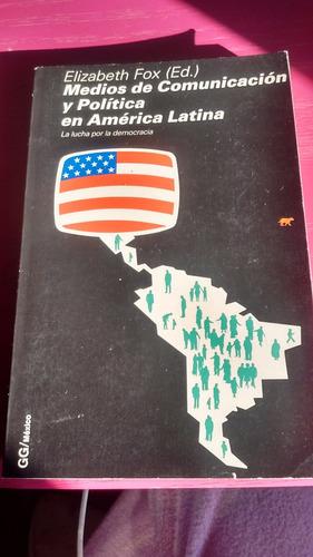 medios de comunicación y política en américa latina