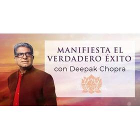 Meditacion 21 Dias. Manifiesta El Exito. Deepak Chopra