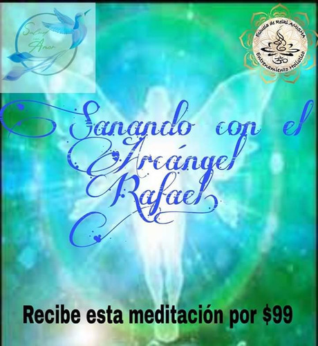 meditación de sanación con el arcángel rafael