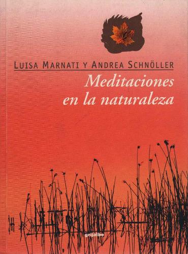 meditaciones en la naturaleza l. marnati y a. schnöller