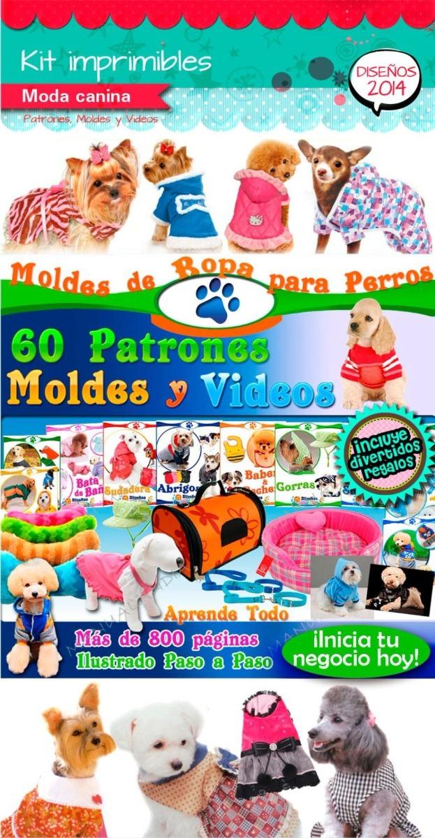 Mega Kit Patrones Moldes Ropa Perros Juguetes Accesorio Cama - $ 30 ...