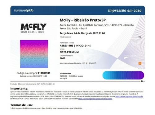 meia pista premium p/ mcfly em ribeirão preto!