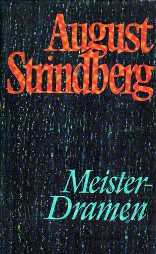 meister-dramen von august strindberg