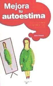 mejora tu autoestima(libro )