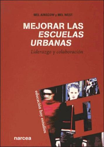 mejorar las escuelas urbanas(libro política y legislación ed