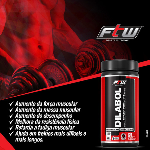 melhora da resistência física - dilabol ftw - 3x 120 caps