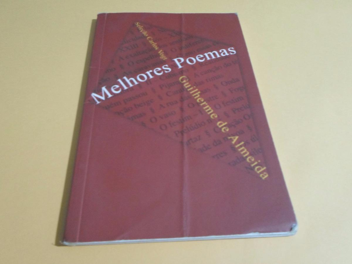 Melhores Poemas Guilherme De Almeida Global