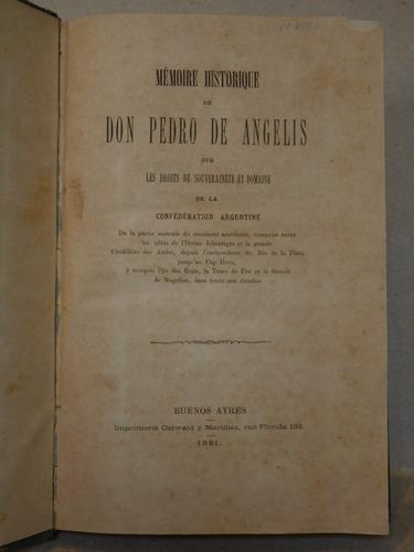 mémoire historique de don pedro de angelis. 1881