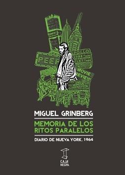 memoria de los ritos paralelos, grinberg, ed. caja negra