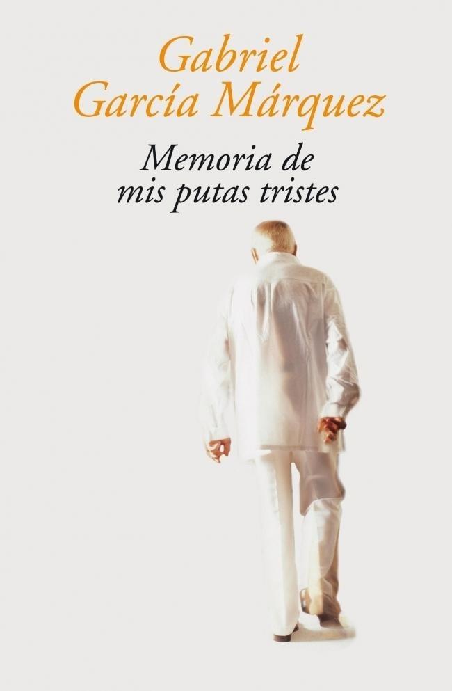 Memoria De Mis Putas Tristes. - $ 129.00 en Mercado Libre