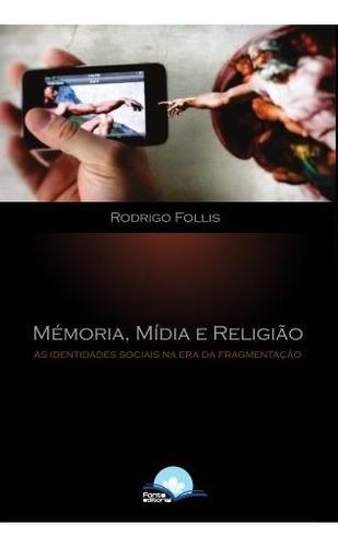 memória, mídia e religião - as identidades sociais