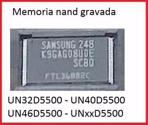 memoria nand flash samsung un32d5500,40 e 46 troca memória